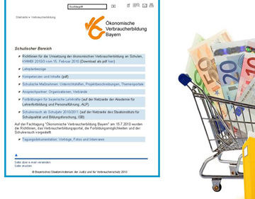 Das Portal www.verbraucherbildung.bayern.de bietet Projektvorschläge und praktischen Unterrichtshilfen