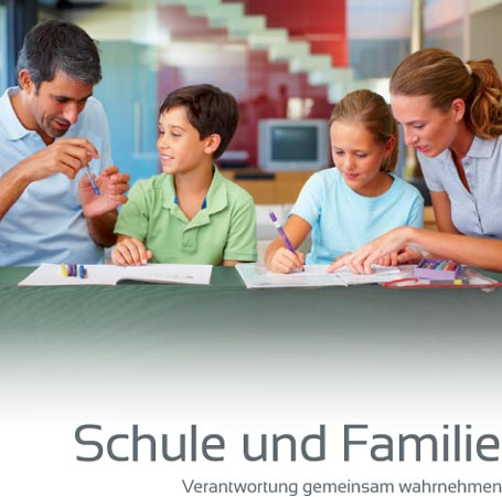 Titelbild der Broschüre Schule und Familie (Stand November 2013)