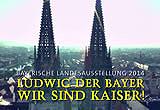 Plakat der Bayerischen Landesausstellung 2014