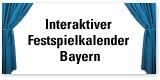 Interaktiver Festspielkalender Bayern